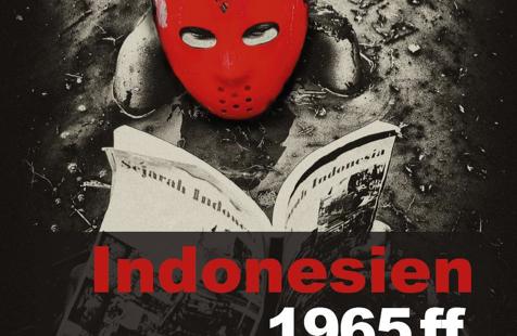 Buchbesprechung: Indonesien 1965ff – Die Gegenwart eines Massenmordes